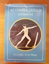 Az olimpiai játékok első ezer éve - M. I. Finley - H. W. Pleket