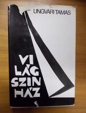 Világszínház - Ungvári Tamás