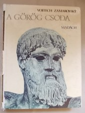 Vojtech Zamarovsky A görög csoda